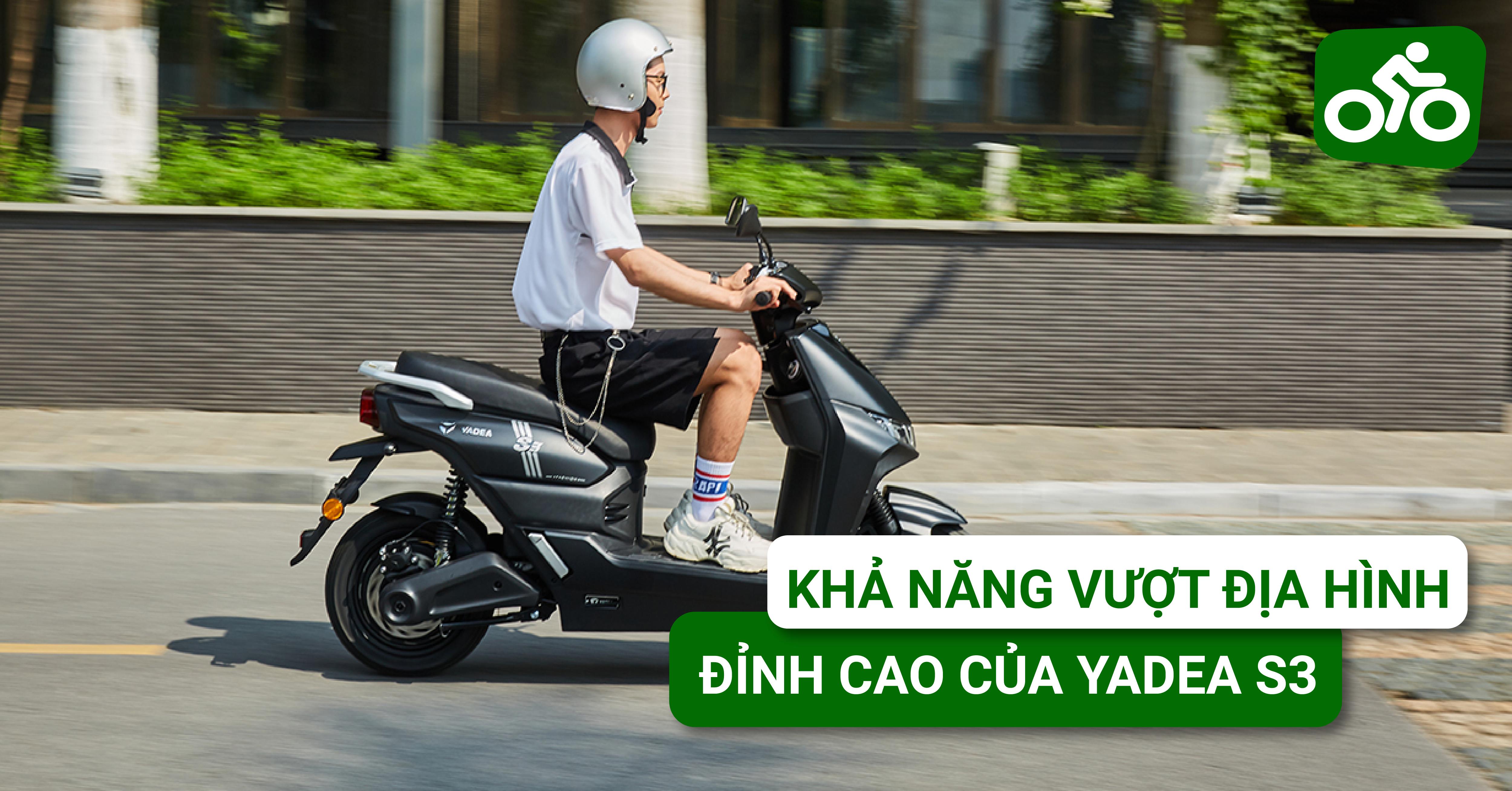 Khả năng vượt địa hình đỉnh cao của xe máy điện YADEA S3